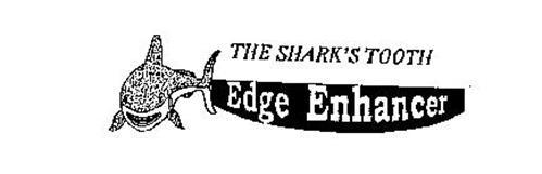 THE SHARK'S TOOTH EDGE ENHANCER