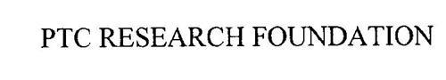 PTC RESEARCH FOUNDATION