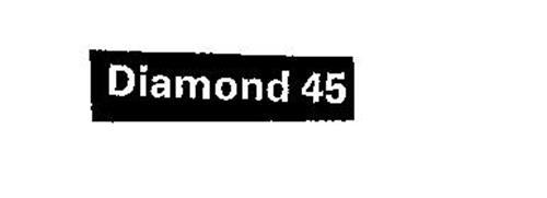 DIAMOND 45