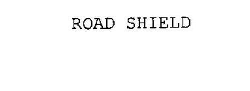 ROAD SHIELD