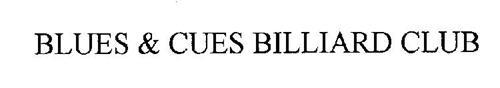 BLUES & CUES BILLIARD CLUB