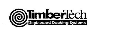 TIMBERTECH ENGINEERED DECKING SYSTEMS
