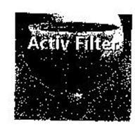 ACTIV FILTER