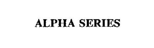 ALPHA SERIES