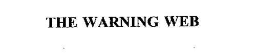 THE WARNING WEB