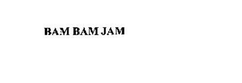 BAM BAM JAM