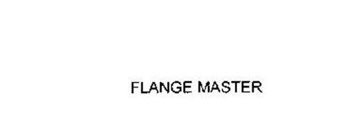 FLANGE MASTER
