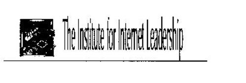 THE INSTITUTE FOR INTERNET LEADERSHIP