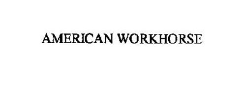 AMERICAN WORKHORSE