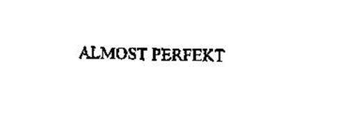 ALMOST PERFEKT