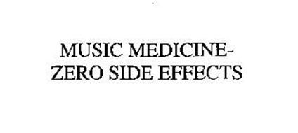 MUSIC MEDICINE - ZERO SIDE EFFECTS