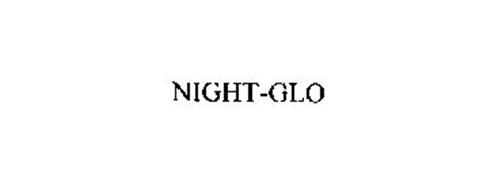 NIGHT-GLO