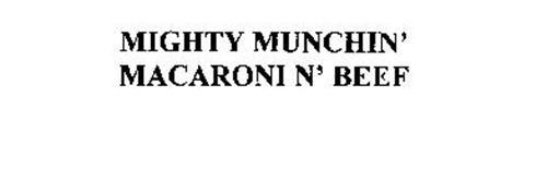 MIGHTY MUNCHIN' MACARONI N' BEEF
