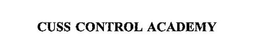 CUSS CONTROL ACADEMY