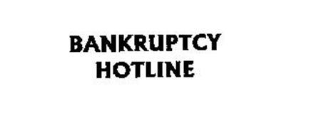 BANKRUPTCY HOTLINE