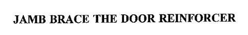 JAMB BRACE THE DOOR REINFORCER