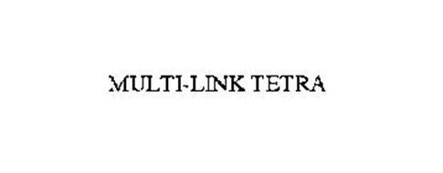 MULTI-LINK TETRA