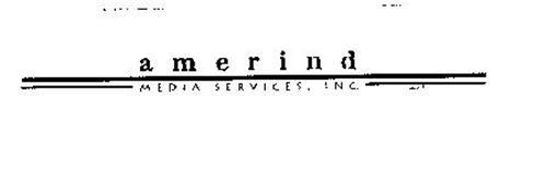 AMERIND MEDIA SERVICES, INC.