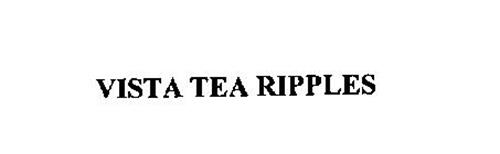 VISTA TEA RIPPLES