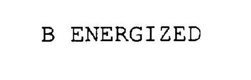 B ENERGIZED