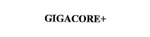 GIGACORE+