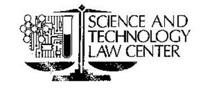 SCIENCE AND TECHNOLOGY LAW CENTER
