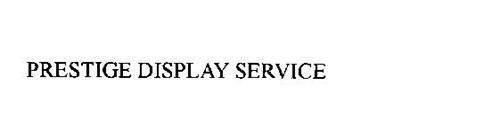PRESTIGE DISPLAY SERVICE