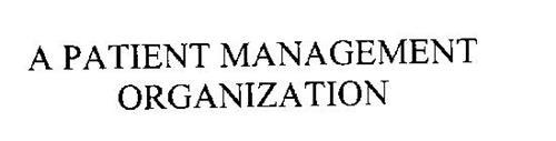 A PATIENT MANAGEMENT ORGANIZATION