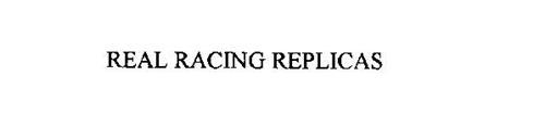 REAL RACING REPLICAS