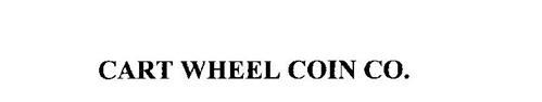 CART WHEEL COIN CO.