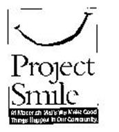 PROJECT SMILE AT MACERICH MALLS WE MAKE GOOD THINGS HAPPEN IN OUR COMMUNITY.