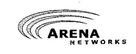 ARENA NETWORKS