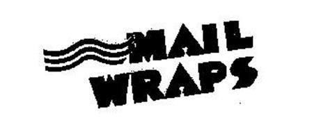 MAIL WRAPS