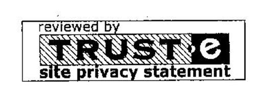 REVIEWED BY TRUSTE SITE PRIVACY STATEMENT