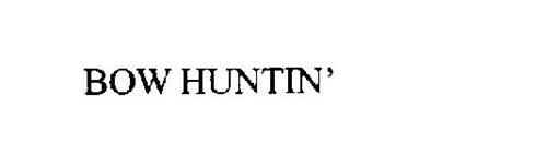BOW HUNTIN'