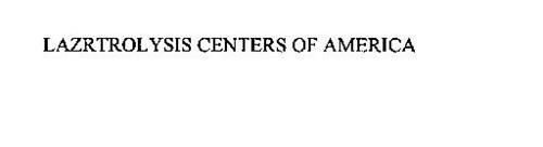 LAZRTROLYSIS CENTERS OF AMERICA
