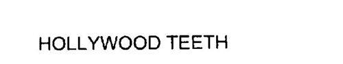 HOLLYWOOD TEETH