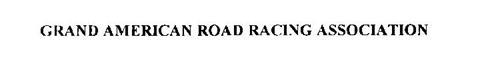 GRAND AMERICAN ROAD RACING ASSOCIATION