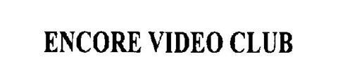 ENCORE VIDEO CLUB