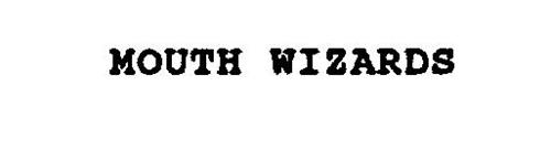 MOUTH WIZARDS