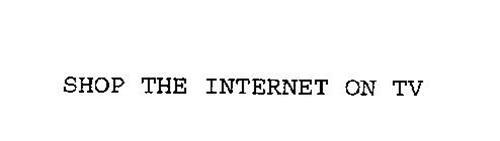 SHOP THE INTERNET ON TV