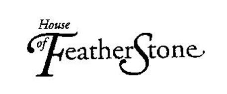 HOUSE OF FEATHERSTONE