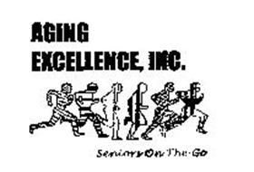 AGING EXCELLENCE, INC.  SENIORS ON THE GO