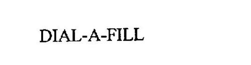 DIAL-A-FILL