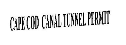 CAPE COD CANAL TUNNEL PERMIT