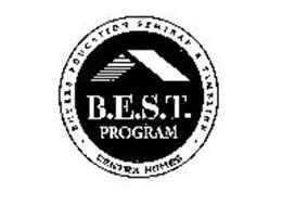 B.E.S.T. PROGRAM CENTEX HOMES BUYERS EDUCATION SEMINAR & TIMELINE