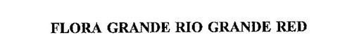 FLORA GRANDE RIO GRANDE RED