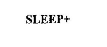 SLEEP+