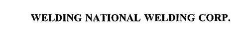 WELDING NATIONAL WELDING CORP.