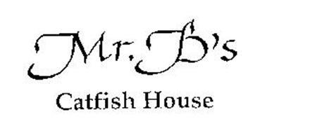 MR. B' S CATFISH HOUSE